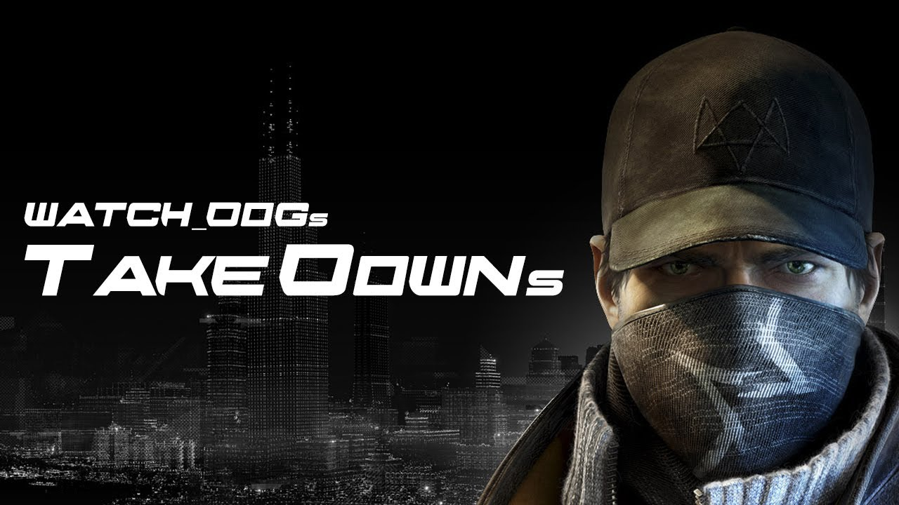 Stealth Takedown Watch Dogs
