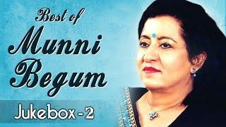 Best Of Munni Begum - Song Jukebox 2 - Top Ghazals