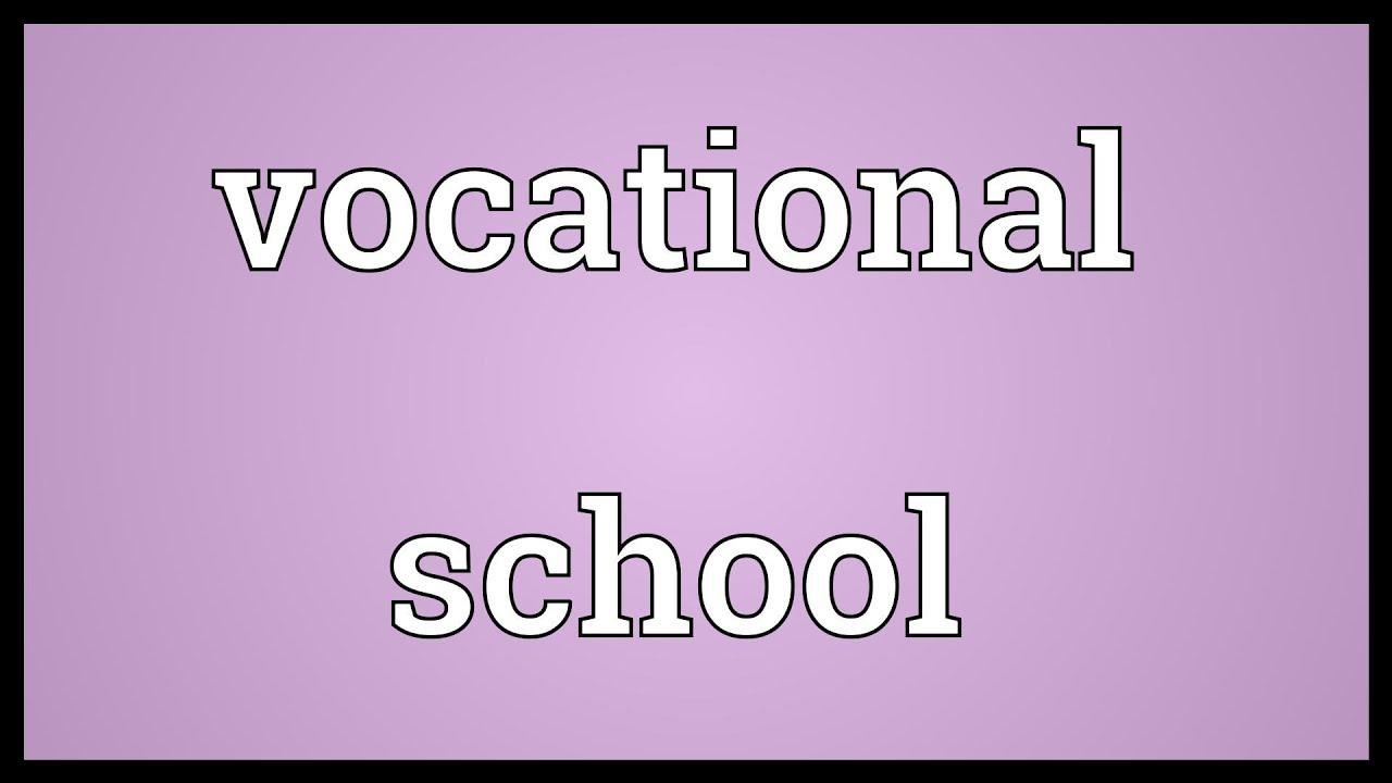 vocational trade school