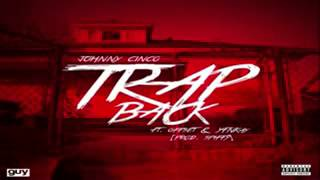 Johnny Cinco Feat  Offset & YFNkay - Trap Back