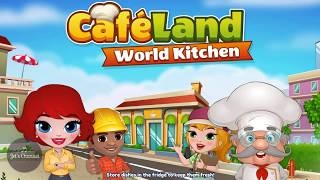 Cafeland - World Kitchen Gameplay #1 | World Cooking Game | Game Mobile screenshot 1