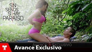 Sin Senos Si Hay Paraíso | Avance Exclusivo 25 | Telemundo ...