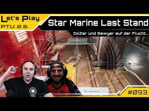 Star Citizen Star Marine - DoZer und Sawyer auf der Flucht | Let's Play [Deutsch/German]