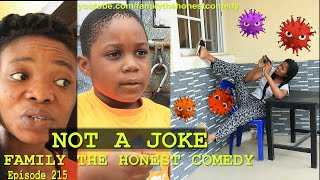 FUNNY VIDEO (NOT A JOKE) (Family The Honest Comedy Episode 215)