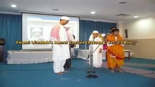 """Swami Lilashah's Anmol Vachan"", [Satsang Vol 2, 2B(iii)]"