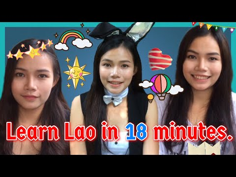 Learn Lao in 18 minutes.