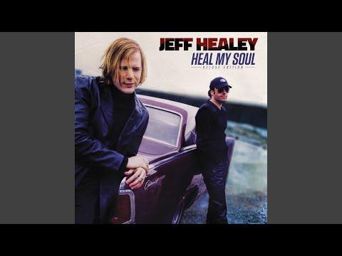 Jeff Healey– I Misunderstood
