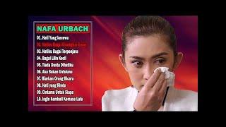 Download Lagu 10 Lagu NAFA URBACH Bikin Nangis ~ Lagu Lawas Indonesia Terpopuler Sepanjang Masa [ Full Album ] mp3