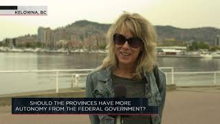 Should the provinces have more autonomy from the federal government? | Outburst