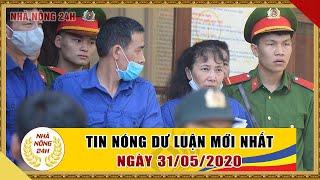 An ninh ngày mới hôm nay | Tin tức Việt Nam mới nhất | Tin nóng 24h ngày 31/05/2020 | NHÀ NÔNG 24H