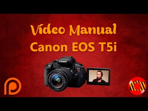 Vídeo Manual - Canon EOS Rebel T5i ( Pt-Br)
