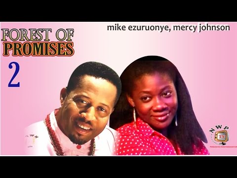 Forest of Promises 2   - A must Watch  Nigerian Nollywood Movie