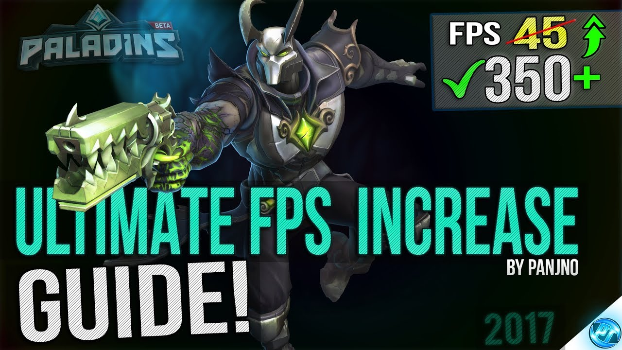 🔧 Paladins: Dramatically increase performance / FPS with any setup! 2017  UPDATE Lag / FPS drop fix