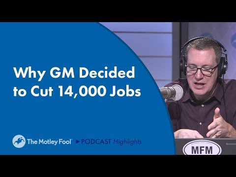 Why GM Decided to Cut 14,000 Jobs