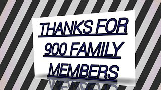 THANKS FOR 900 FAMILY MEMBERS