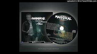 Maggikal - Pakubuda Kwezuva( Mixtape)