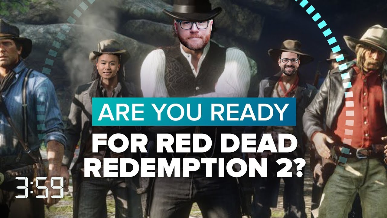 are-you-ready-for-red-dead-redemption-2-the-3-59-ep-480