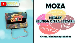 Download lagu MOZA - MEDLEY (BUNGA CITRA LESTARI)