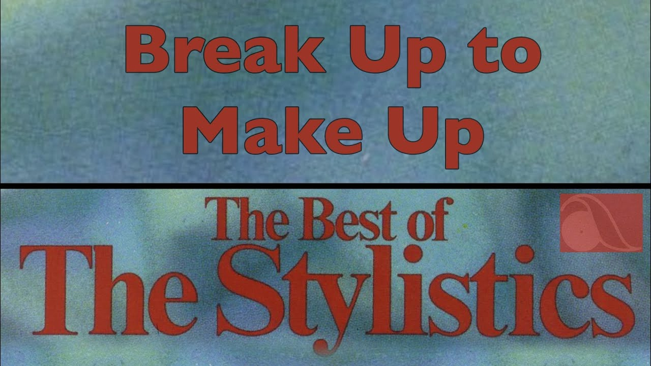 the-stylistics-break-up-to-make-up-amherst-records