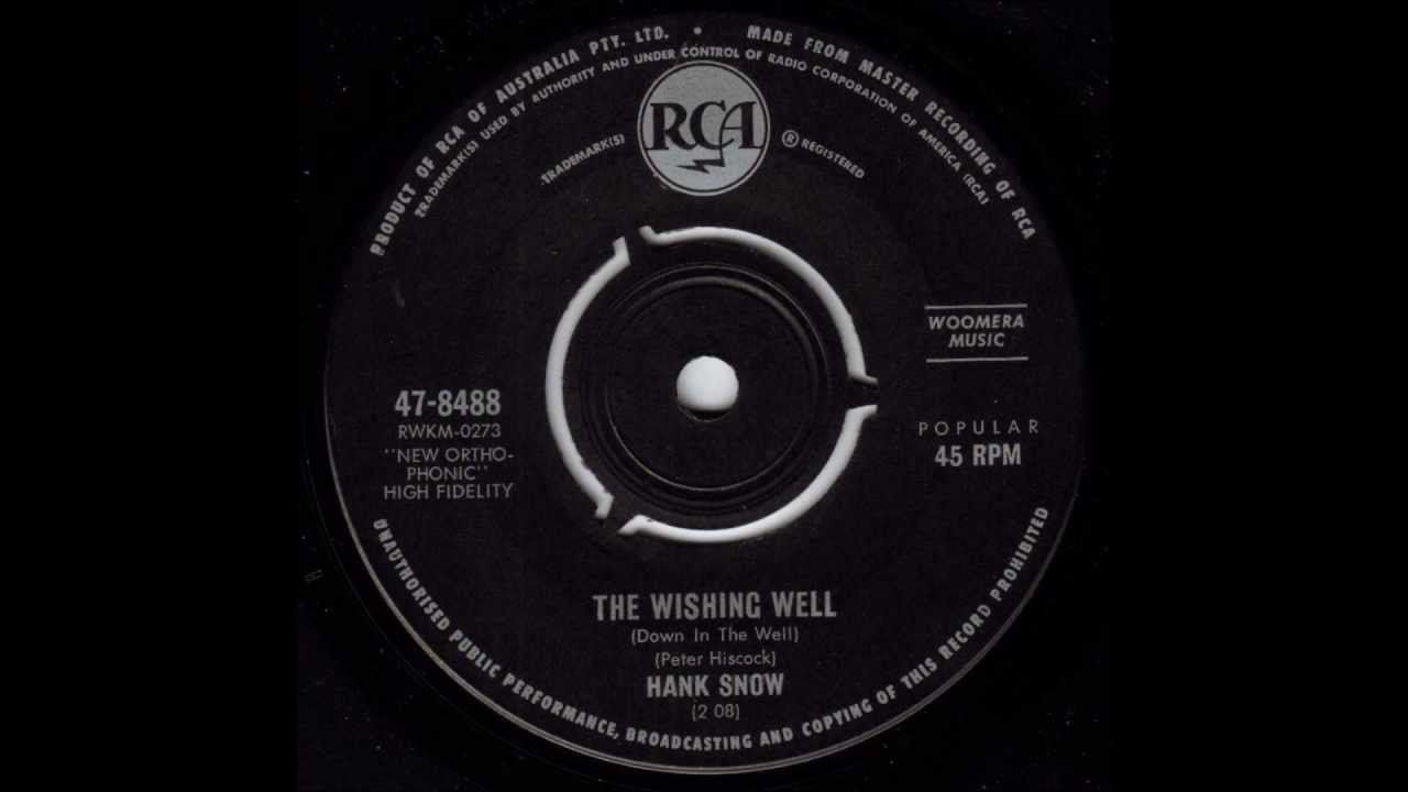 hank-snow-the-wishing-well-down-in-the-well-original-mono-45-theflipsidedkid