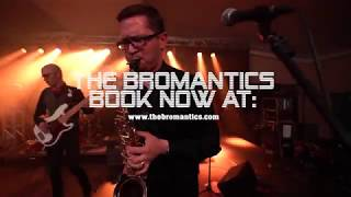 "The Bromantics  - "" Do You Love Me?"""