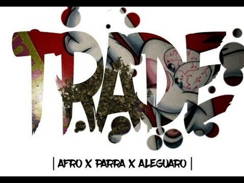 AFRO - TRADE FT ALEGUARO - PARRA (Video Oficial)