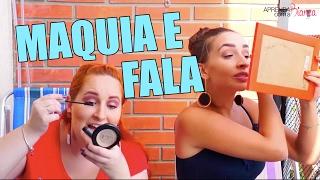 Maquia e Fala com a Natalia