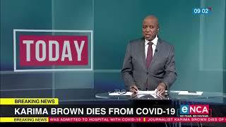 Karima Brown Dies From COVID-19