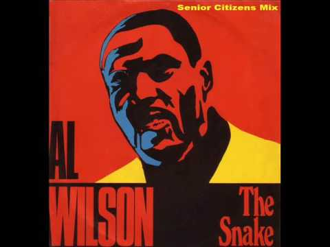 Al Wilson - The Snake (Senior Citizens Mix)