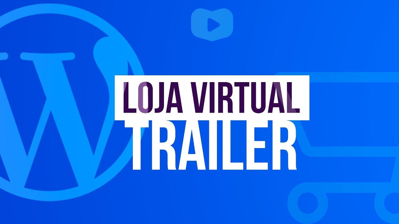 Curso de Loja Virtual com WooCommerce Gratuito 1