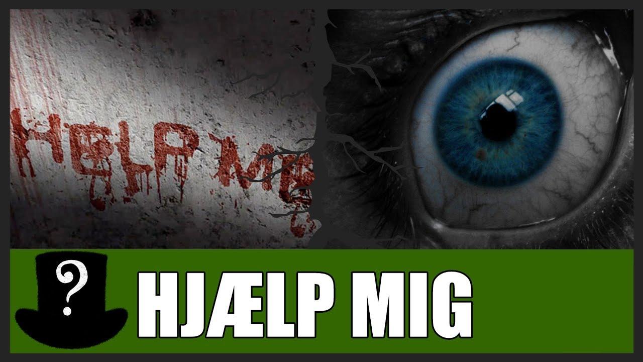 Uhyggelige Historier Hjælp Mig Youtube