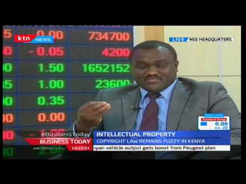Business Today: Copyright laws still remain fuzzy in Kenya - 8th Feb,2017