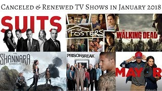 TV Shows canceled & renewed in January 2018 #TVNews