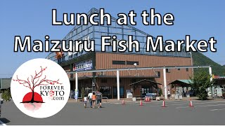 Lunch at the Maizuru Fish Market