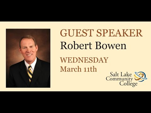 2015 Spring Business Lectures - Robert Bowen