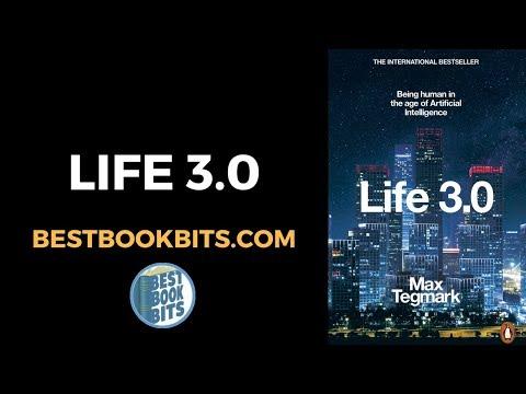 Max Tegmark: Life 3.0 Book Summary