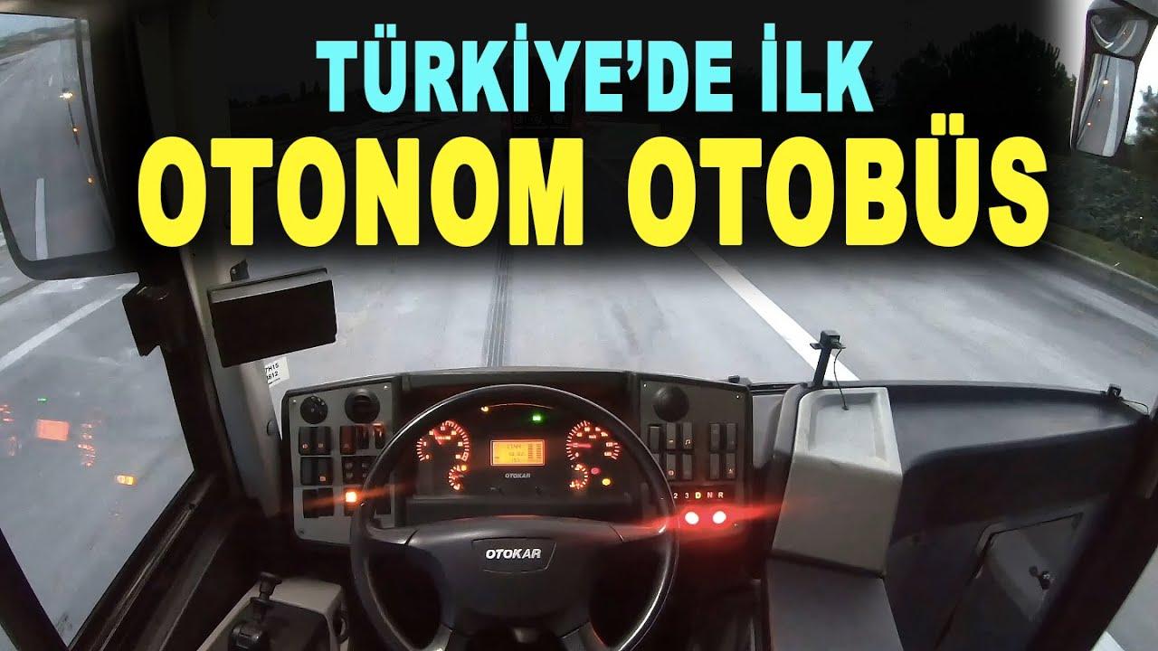 Türkiye'nin ilk sürücüsüz otobüsü - Autonomous bus - OTOKAR sürücüsüz otobüs - OTKAR