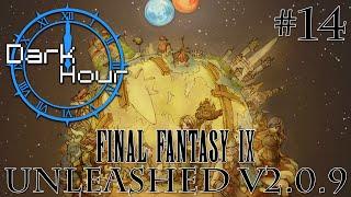Dark Hour - #58 - Final Fantasy IX - Unleashed v2.0.9 [14]