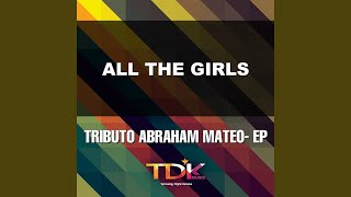 All The Girls (Karaoke Version) (In The Style Of Abraham Mateo)