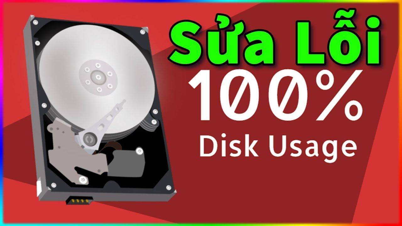 Khắc phục triệt để lỗi Full Disk 100% vô cùng đơn giản bảo đảm không bao giờ bị lại nữa