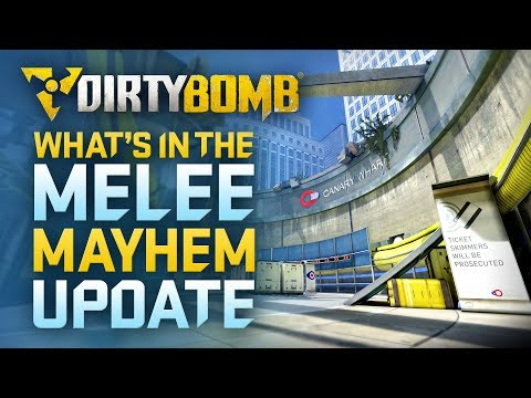 Dirty Bomb: What's in the Melee Mayhem Update?