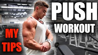 FULL PUSH WORKOUT With My Tips : Chest, Shoulders & Triceps