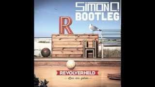 Revolverheld - Lass Uns Gehen (Simon O. Bootleg Remix)  | FREE DOWNLOAD