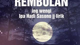 Ipa Hadi Sasono-rembulan ing wengi || lirik