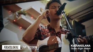 Gambar cover Live Session #9 | Kiarakelana - Gusar Angin Malam