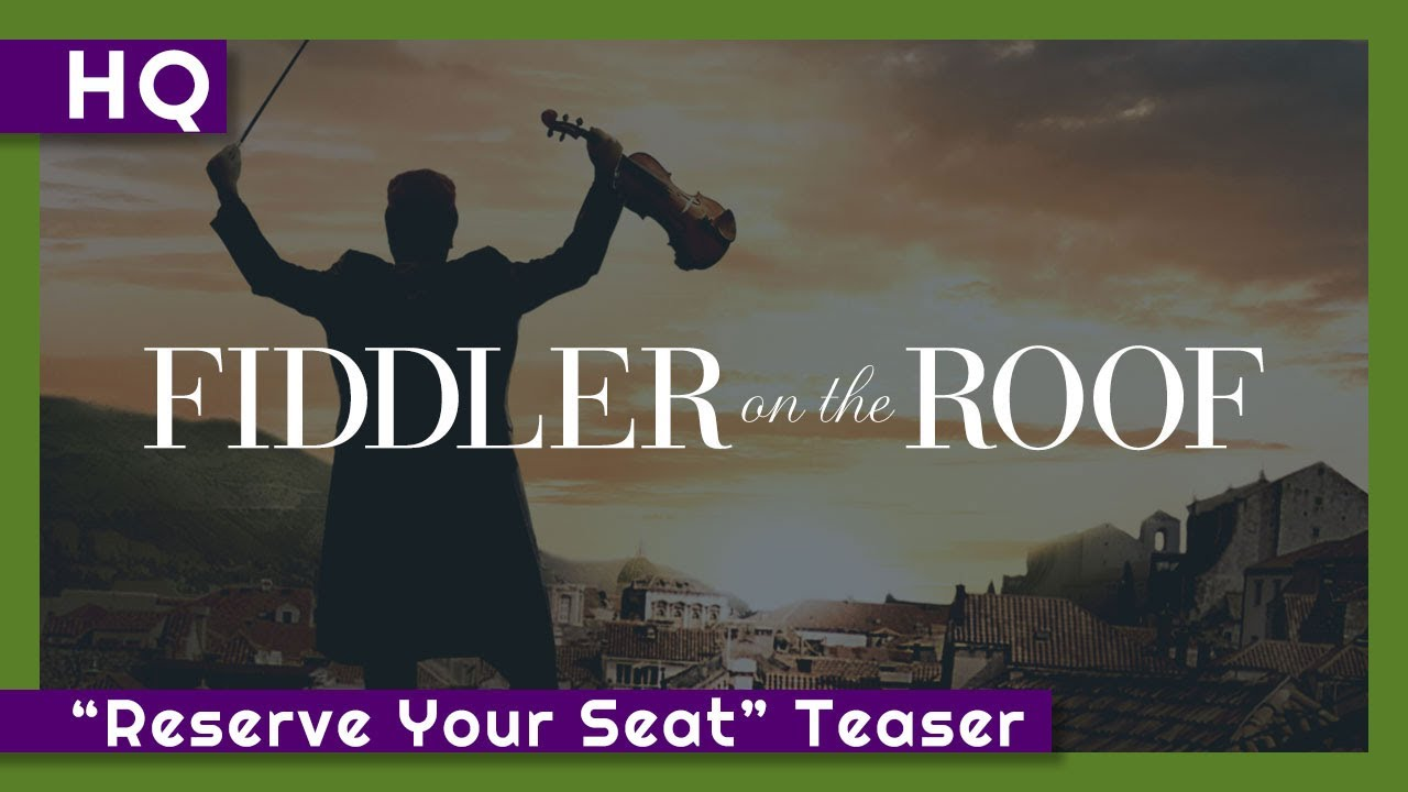 "Fiddler on the Roof (1971) ""Reserve Your Seat"" Teaser"