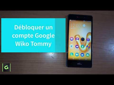 Débloquer un compte Google Wiko Tommy Android 6.0.1 Remove FRP