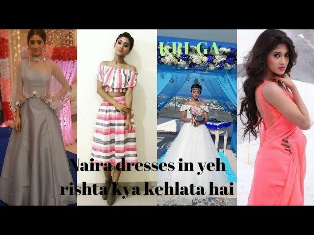 Naira dress in yeh rishta kya kehlata hai/shivangi joshi outfits in yrkkh