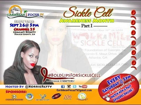 Sickle Cell Awareness Month - Part 1