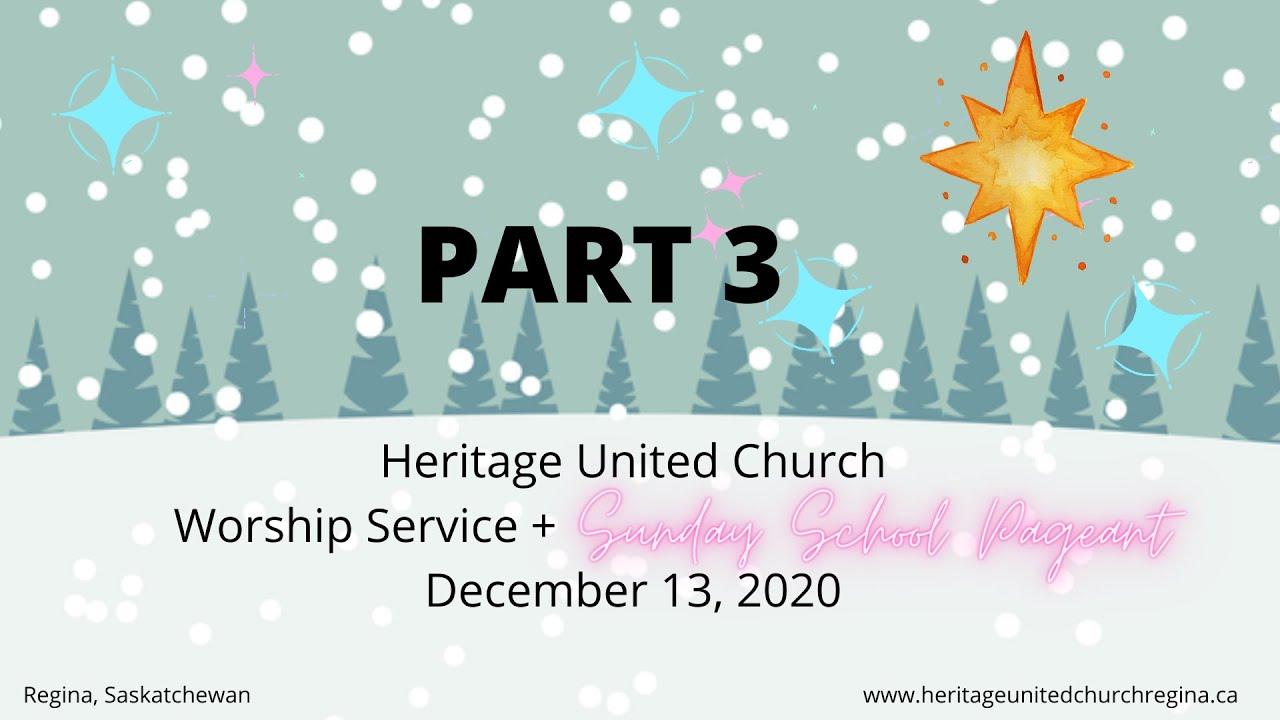 Dec. 13 - PART 3 of Worship Service